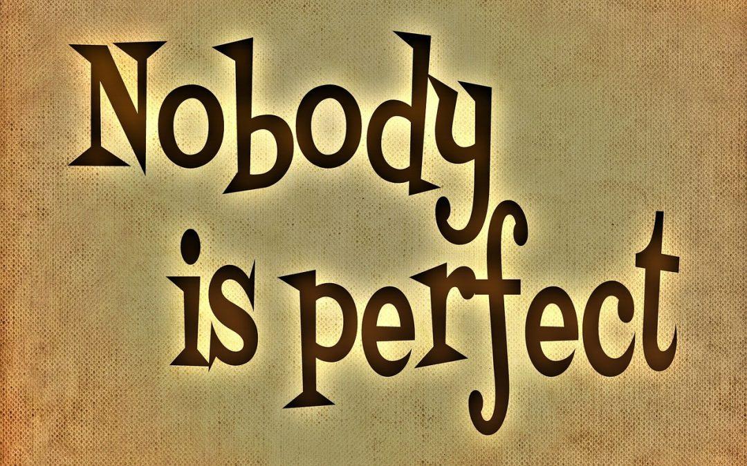 Du bist Perfekt, wenn du Unperfekt bist!